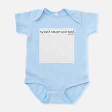 my aunt can pin your aunt Infant Bodysuit