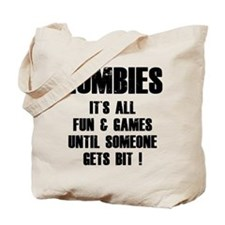 Zombies Fun and Games Tote Bag