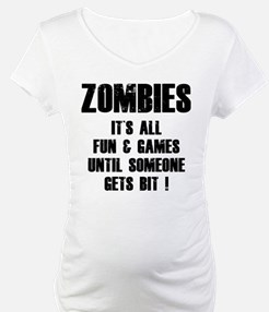 Zombies Fun and Games Shirt