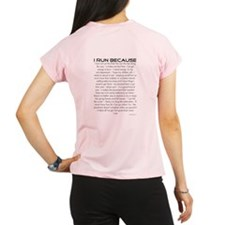 I Run Because Performance Dry T-Shirt