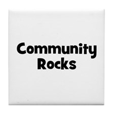 Community Rocks Tile Coaster