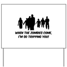 Zombies Quote Yard Sign