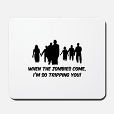 Zombies Quote Mousepad