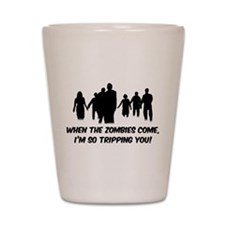 Zombies Quote Shot Glass