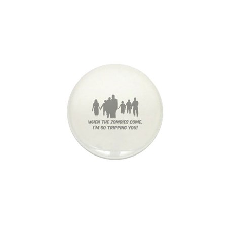 Zombies Quote Mini Button (100 pack)