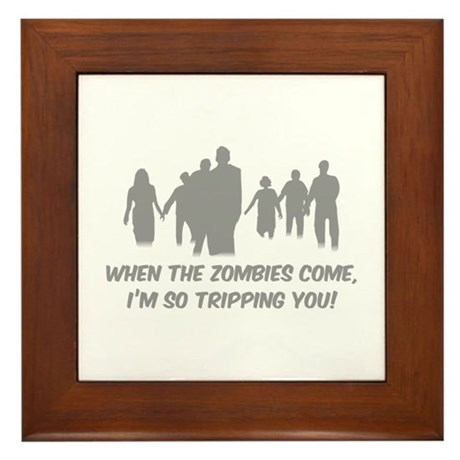 Zombies Quote Framed Tile