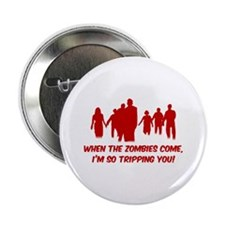 "Zombies Quote 2.25"" Button"