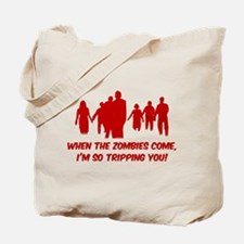 Zombies Quote Tote Bag
