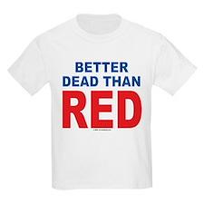 Better Dead Kids T-Shirt