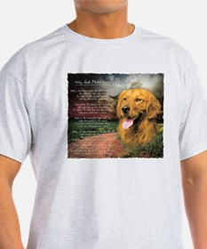 """Why God Made Dogs"" Golden Retriever T-Shirt"
