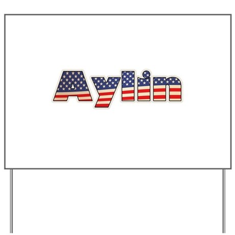 American Aylin Yard Sign