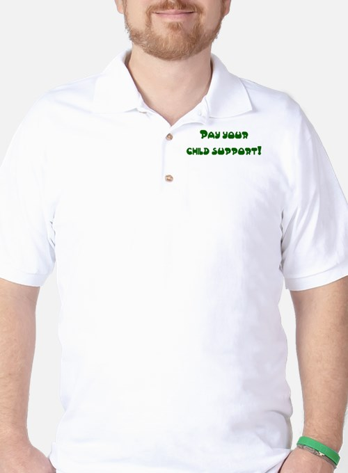 child support T-Shirt