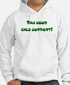 child support Hoodie