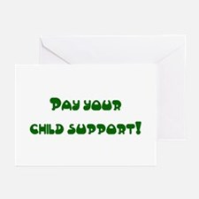 child support Greeting Cards (Pk of 10)