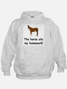 The Horse ate my homework Hoodie