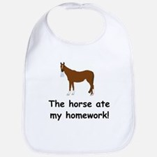 The Horse ate my homework Bib