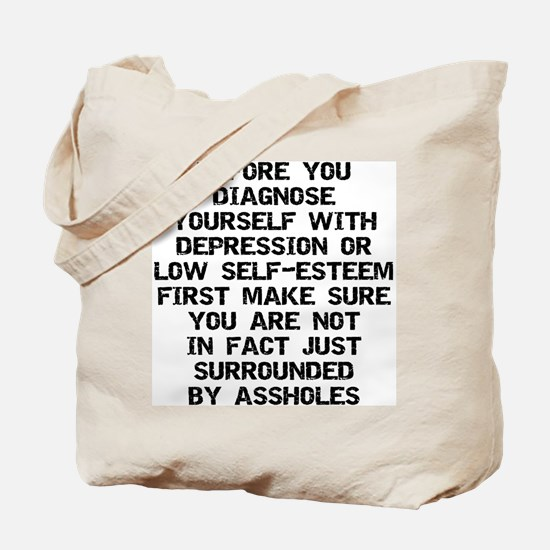 Surrounded by A-Holes Tote Bag
