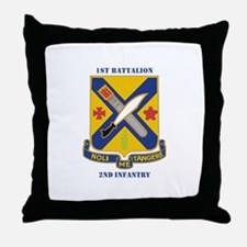 DUI - 1st Battalion, 2nd Infantry with Text Throw