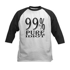 99% Pure Idiot Tee