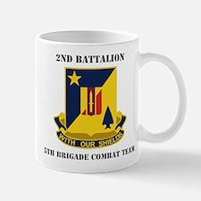 2nd Bn 5th Brigade Combat Team with Text Mug