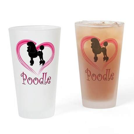 Heart My Poodle Drinking Glass