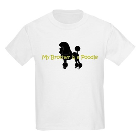 My Brother is a Poodle Kids Light T-Shirt