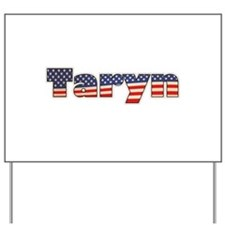 American Taryn Yard Sign