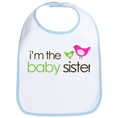 I'm the Baby Sister Bib