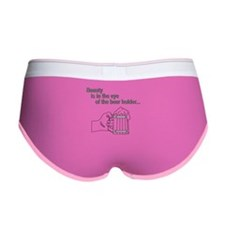 Beauty is the eye of the beer Women's Boy Brief
