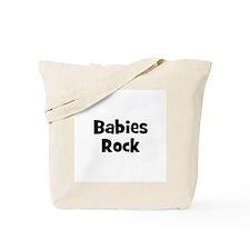 Babies Rock Tote Bag