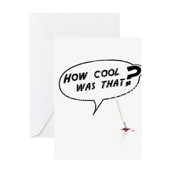 How cool was that? Greeting Card