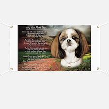 """Why God Made Dogs"" Shih Tzu Banner"