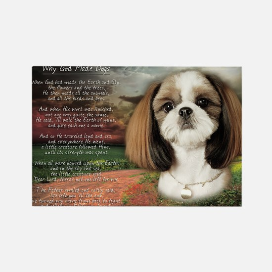 """""""Why God Made Dogs"""" Shih Tzu Rectangle Magnet"""