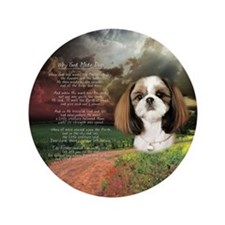 """Why God Made Dogs"" Shih Tzu 3.5"" Button"