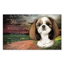 """Why God Made Dogs"" Shih Tzu Decal"