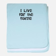 Live for the Game baby blanket