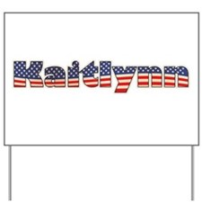 American Kaitlynn Yard Sign