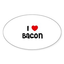 I * Bacon Oval Decal