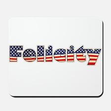 American Felicity Mousepad