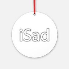 iSad White - Ornament (Round)