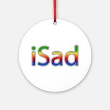 iSad Rainbow - Ornament (Round)