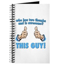 Who Has Two Thumbs And Is Awesome? This Guy! Journ