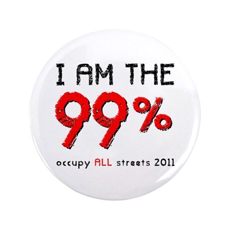 """I am the 99% 3.5"""" Button (100 pack)"""