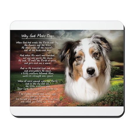 """Why God Made Dogs"" Australian Shepherd Mousepad"