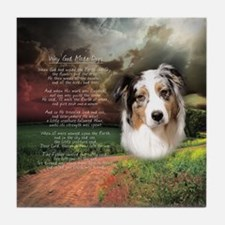 """Why God Made Dogs"" Australian Shepherd Tile Coast"