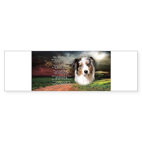 """Why God Made Dogs"" Australian Shepherd Sticker (B"