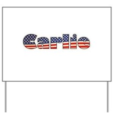American Carlie Yard Sign