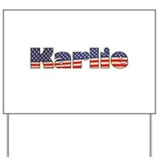 American Karlie Yard Sign