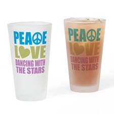 Peace Love Dancing With The Stars Drinking Glass