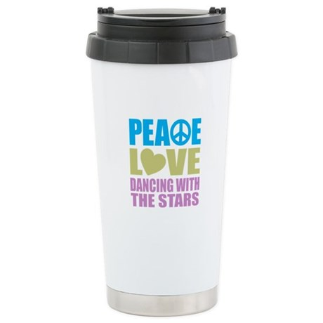 Peace Love Dancing With The Stars Stainless Steel